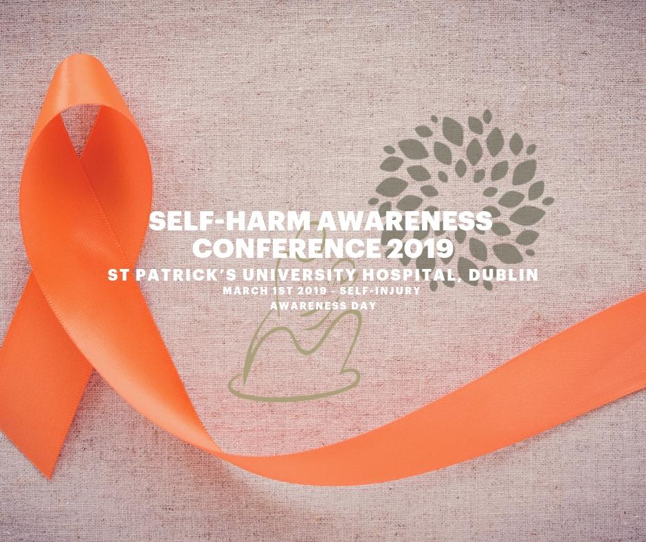 Self Harm Awareness: Self-Harm Awareness Conference 2019
